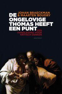Boekomslag - De ongelovige Thomas heeft een punt - Johan Braeckman & Maarten Boudry